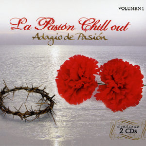 La Pasión Chill Out
