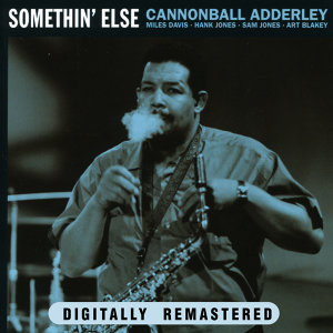 Cannonball Adderley, Miles Davis, Hank Jones, Sam Jones & Art Blakey 歌手頭像