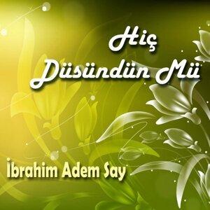 İbrahim Adem Say 歌手頭像