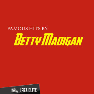 Betty Madigan 歌手頭像