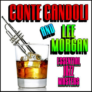 Conte Candoli & Lee Morgan 歌手頭像