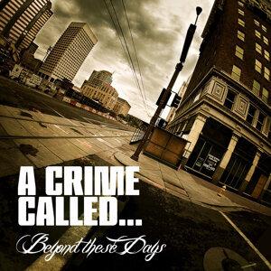 A Crime Called 歌手頭像