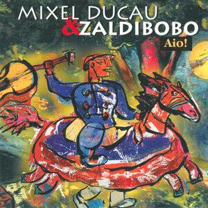 Mixel Ducau eta Zaldibobo 歌手頭像