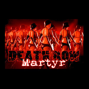 Death Row Martyr 歌手頭像