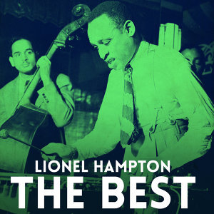 Lionel Hampton & His Orchestra 歌手頭像
