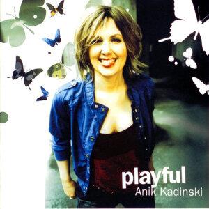 Anik Kadinski 歌手頭像