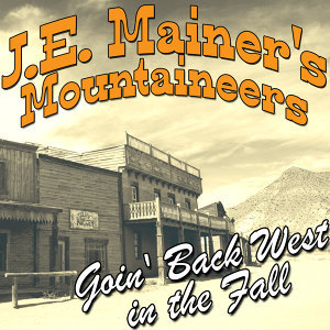 J.E. Mainer's Mountaineers 歌手頭像