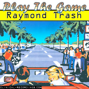 Raymond Trash 歌手頭像