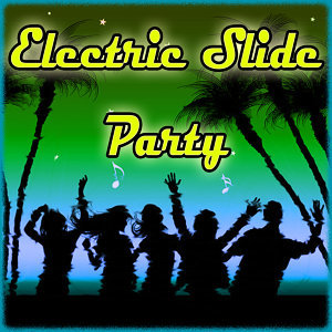 Electric Slide Party 歌手頭像