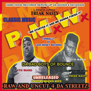 FREAK NASTY PRESENTS/ PMW