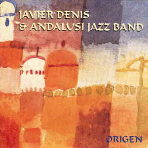 Javier Denis & Andalusí Jazz Band 歌手頭像