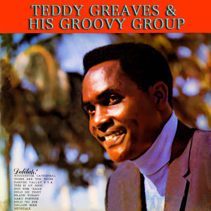 Teddy Greaves & His Groovy Group 歌手頭像
