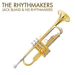 Jack Bland & His Rhythmakers 歌手頭像