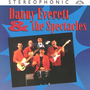 Danny Everett & The Spectacles 歌手頭像