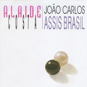 Alaide Costa & João Carlos Assis Brasil 歌手頭像