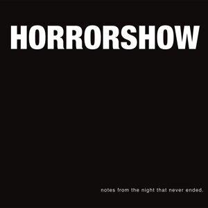 Horror Show 歌手頭像