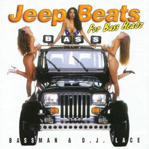 Bassman & DJ Lace
