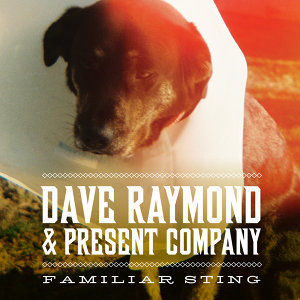 Dave Raymond & Present Company