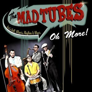 The Mad Tubes
