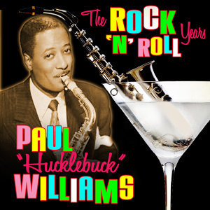 "Paul ""Hucklebuck"" Williams 歌手頭像"