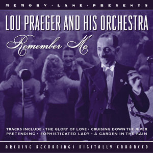 Lou Praeger And His Orchestra 歌手頭像