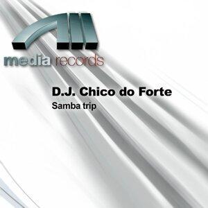 D.J. Chico do Forte 歌手頭像