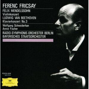 Wolfgang Schneiderhan,Radio-Symphonie-Orchester Berlin,Ferenc Fricsay,Bavarian State Orchestra,Annie Fischer 歌手頭像