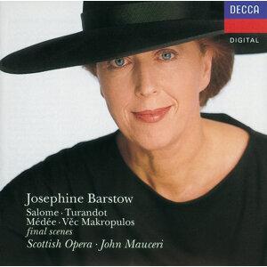 Josephine Barstow,Scottish Opera Chorus,Scottish Opera Orchestra,John Mauceri 歌手頭像
