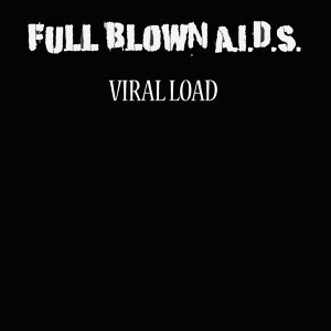 Full Blown AIDS 歌手頭像