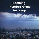 Thunderstorm Sound Bank, Thunderstorm Sleep