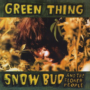 Snow Bud and the Flower People 歌手頭像