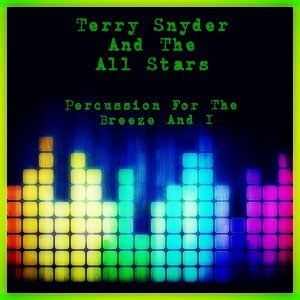 Terry Snyder and The All Stars 歌手頭像
