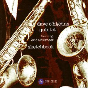 Dave O'Higgins Quintet