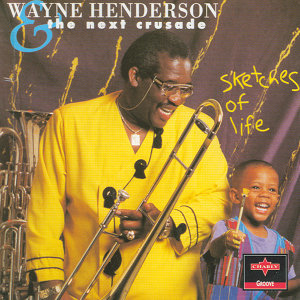 Wayne Henderson & The Next Crusade