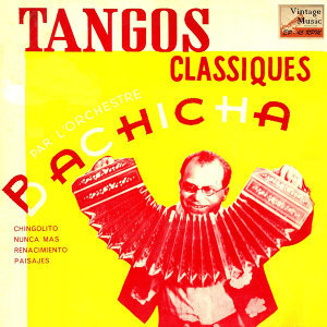 Bachicha Y Su Orquesta De Tangos 歌手頭像