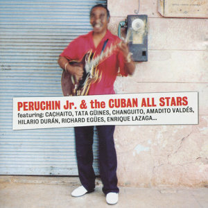 Peruchin Jr. & the Cuban All Stars 歌手頭像