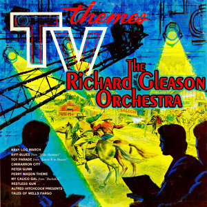 The Richard Gleason Orchestra 歌手頭像