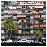 Luca Sisera ROOFER with Luca Sisera, Michael Jäger, Maurus Twerenbold, Yves Theiler & Michi Stulz