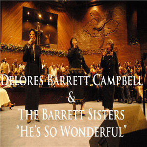 Delores Barrett Campbell and The Barrett Sisters 歌手頭像