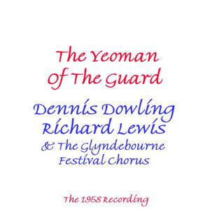 Dennis Dowling, Richard Lewis & Glyndebourne Festival Chorus 歌手頭像