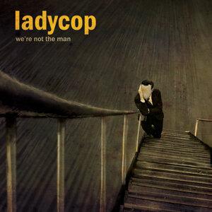 Ladycop 歌手頭像