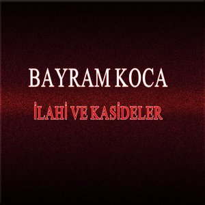 Bayram Koca 歌手頭像
