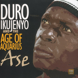 Duro Ikujenyo And The Age Of Aquarius 歌手頭像