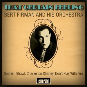 Bert Firman & His Orchestra 歌手頭像