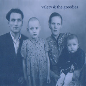 Valery and the Greedies 歌手頭像