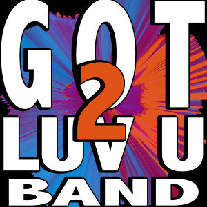 Got 2 Luv U Band 歌手頭像
