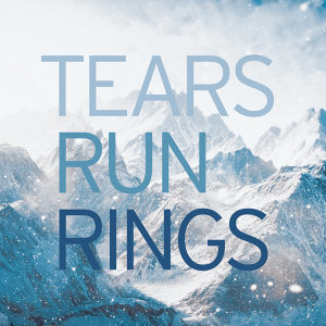 Tears Run Rings 歌手頭像