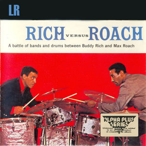 Buddy Rich & Max Roach 歌手頭像