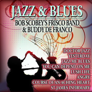 Bob Scobey's Frisco Band,Buddy De Franco 歌手頭像
