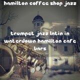 Hamilton Coffee Shop Jazz